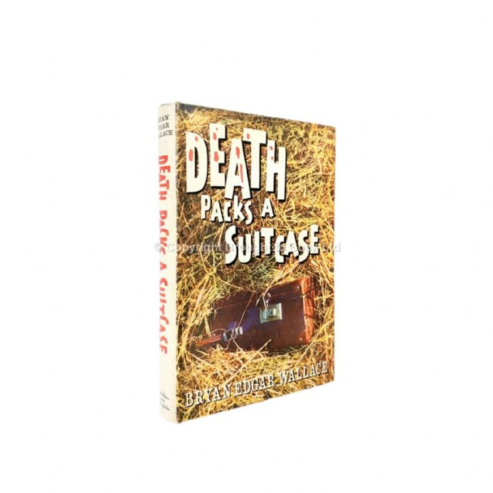 Death Packs A Suitcase by Bryan Edgar Wallace First Edition Hodder & Stoughton 1961